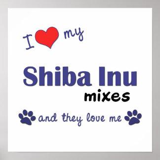 Amo mi poster de las mezclas de Shiba Inu (perros