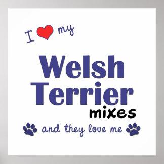 Amo mi poster de las mezclas de Terrier galés (per