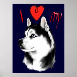 Amo mi poster del husky siberiano póster