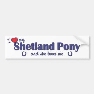 Amo mi potro de Shetland (el potro femenino) Pegatina Para Auto