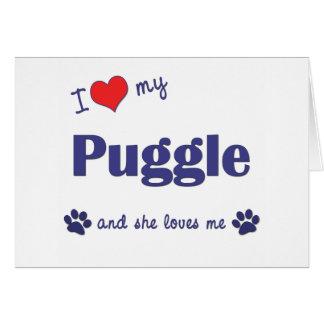 Amo mi Puggle (el perro femenino) Tarjeta