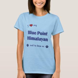 Amo mi punto azul Himalayan (el gato masculino) Playera