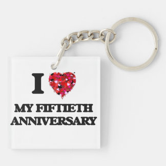 Amo mi quincuagésimo aniversario llavero cuadrado acrílico a doble cara