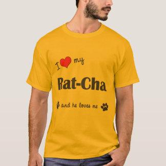 Amo mi Rata-Cha (el perro masculino) Playera
