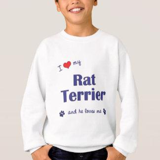 Amo mi rata Terrier (el perro masculino) Sudadera