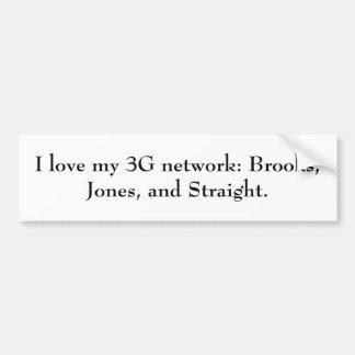 Amo mi red 3G: Arroyos, Jones, y derecho Pegatina Para Auto