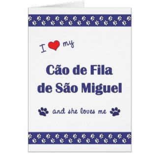 Amo mi sao Miguel (el perro femenino) de Cao de Fi Tarjeta Pequeña