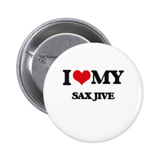 Amo mi SAXOFÓN JIVE Pin Redondo 5 Cm