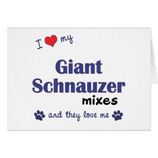 Amo mi Schnauzer gigante me mezclo los perros múl Tarjetón