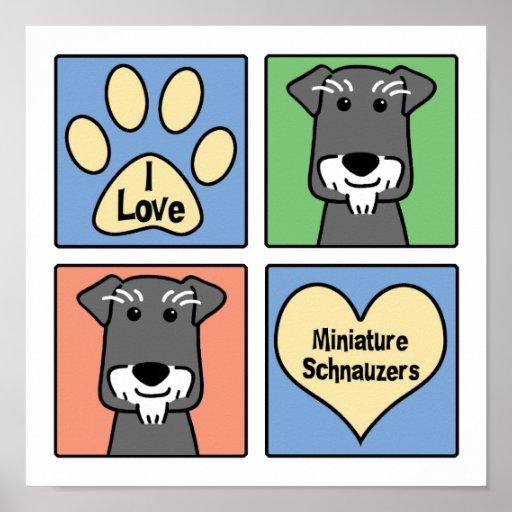 Amo mi Schnauzer miniatura Poster