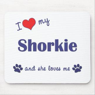 Amo mi Shorkie (el perro femenino) Alfombrilla De Ratones