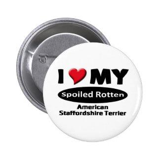 Amo mi Staffordshire Terrier Pin