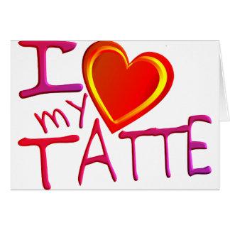 Amo mi Tatte Tarjeta De Felicitación