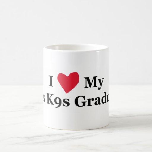 Amo mi taza graduada de J9 K9s