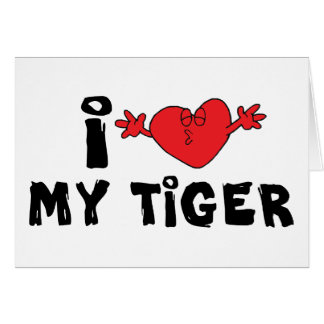 Amo mi tigre tarjeta de felicitación