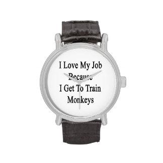Amo mi trabajo porque consigo entrenar a monos reloj de mano