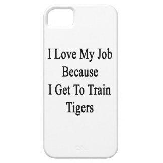 Amo mi trabajo porque consigo entrenar a tigres iPhone 5 carcasas