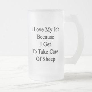 Amo mi trabajo porque consigo tomar el cuidado de  tazas