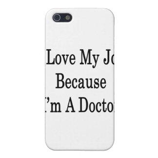 Amo mi trabajo porque soy doctor iPhone 5 funda