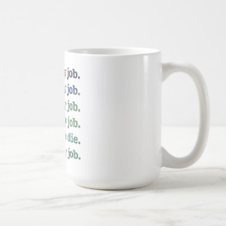 Amo mi trabajo taza de café