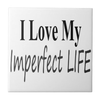 Amo mi vida imperfecta azulejo cuadrado pequeño