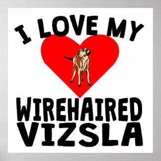 Amo mi Vizsla Wirehaired Póster