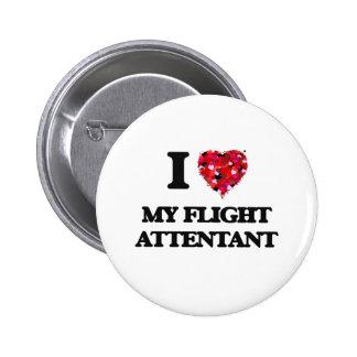 Amo mi vuelo Attentant Pin Redondo De 2 Pulgadas