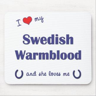 Amo mi Warmblood sueco (el caballo femenino) Alfombrilla De Raton