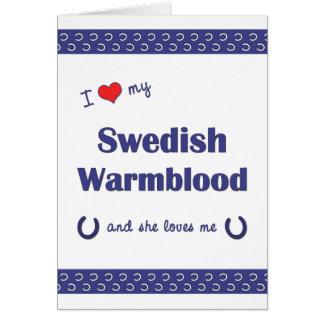 Amo mi Warmblood sueco (el caballo femenino) Tarjeta