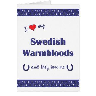 Amo mi Warmbloods sueco (los caballos múltiples) Felicitación