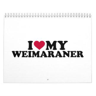 Amo mi Weimaraner Calendarios De Pared