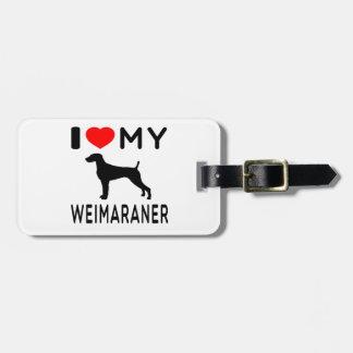 Amo mi Weimaraner Etiquetas Para Maletas