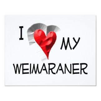 """Amo mi Weimaraner Invitación 4.25"""" X 5.5"""""""