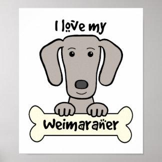 Amo mi Weimaraner Poster