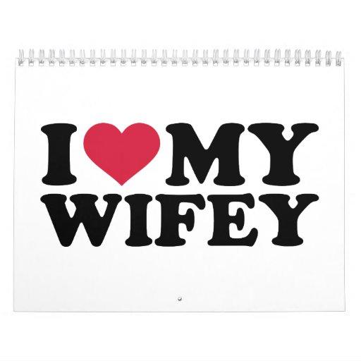 Amo mi wifey calendarios