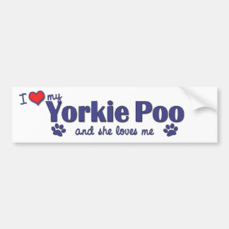 Amo mi Yorkie Poo (el perro femenino) Pegatina Para Auto