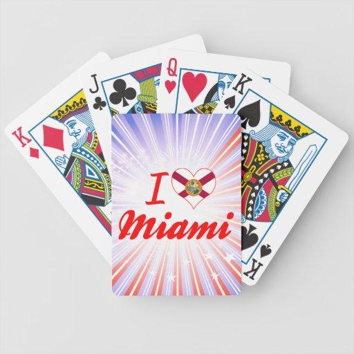 Amo Miami, la Florida Baraja