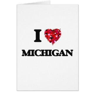 Amo Michigan Tarjeta De Felicitación