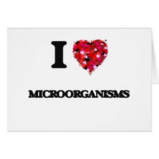 Amo microorganismos tarjeta de felicitación