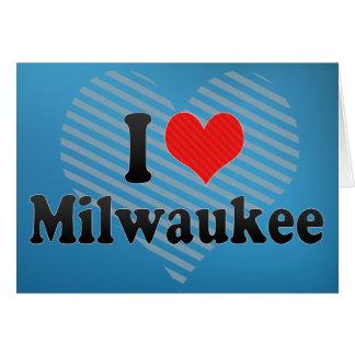 Amo Milwaukee Tarjeta De Felicitación