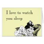 Amo mirarle dormir tarjeta