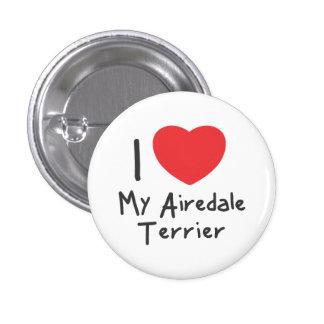 Amo mis botones de Airedale Terrier Pins