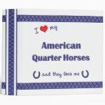 Amo mis caballos cuartos americanos (caballos múlt