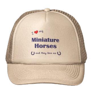 Amo mis caballos miniatura (los caballos múltiples gorro de camionero