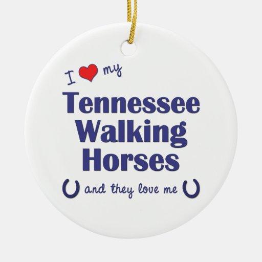 Amo mis caballos que caminan de Tennessee (los cab Ornamento Para Arbol De Navidad