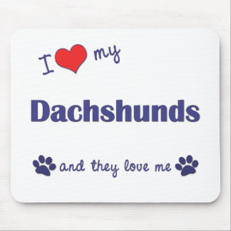 Amo mis Dachshunds (muchos perros) Alfombrilla De Ratón