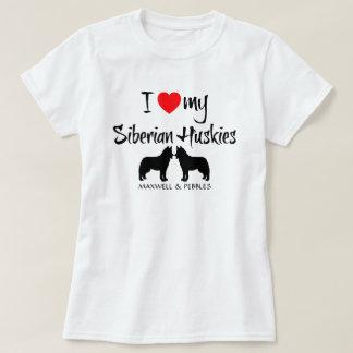 Amo mis huskyes siberianos playera
