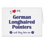 Amo mis indicadores de pelo largo alemanes (los pe tarjeton