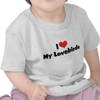 Amo mis Lovebirds Camiseta