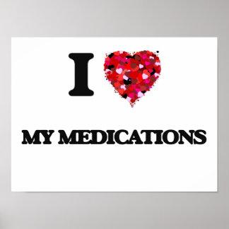 Amo mis medicaciones póster